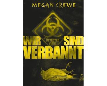 Wir sind verbannt - Detected Virus 01 - Megan Crewe