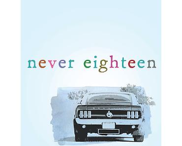 Rezension: Never Eighteen von Megan Bostic