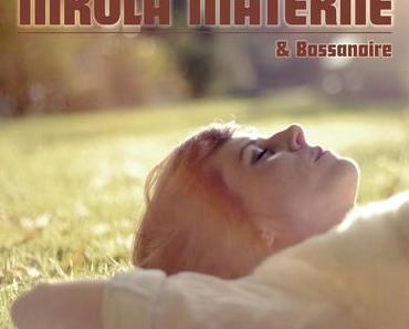 Nikola Materne & Bossanoire – Les Saisons – The French & English EP Collection