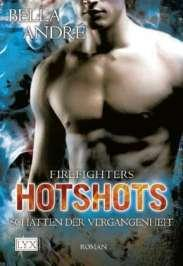 Rezension: Hotshots – Firefighters. Schatten der Vergangenheit