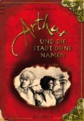 Rezension: Arthur und die Stadt ohne Namen