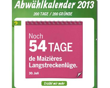 Abwählkalender 2013: 200 Tage, 200 Gründe gegen die jetzige Regierung