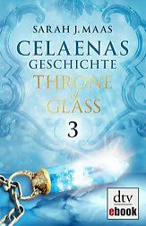 celaenas_geschichte_-_throne_of_glass-9783423421706