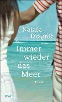 ✰ Nataša Dragnić – Immer wieder das Meer