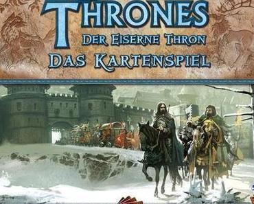 [Spielreview] Game of Thrones - Der Eiserne Thron: Das Kartenspiel