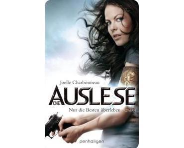 """Rezension zu """"Die Auslese – Nur die Besten überleben"""" von Joelle Charbonneau"""