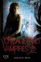 [Rezi] Chicagoland Vampires 06: Eiskalte Bisse - Chloe Neill