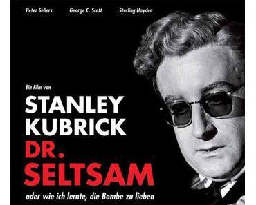 Review: DR. SELTSAM ODER: WIE ICH LERNTE, DIE BOMBE ZU LIEBEN - Satirischer Blick auf den Kalten Krieg