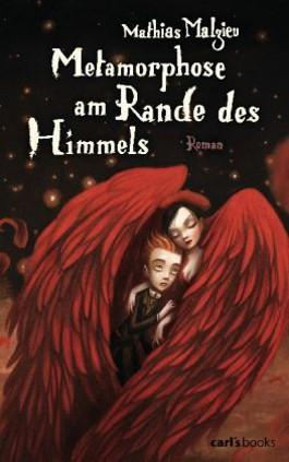 [Rezension] Metamorphose am Rande des Himmels von Mathias Malzieu