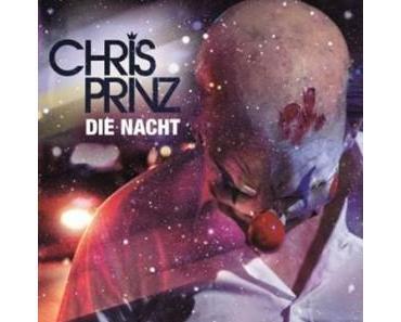Chris Prinz liebt die Nacht und die Nacht liebt ihn