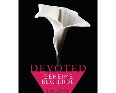Rezension: Devoted 01- Geheime Begierde von Susanna Quinn