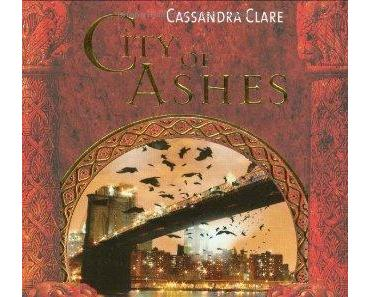 {Rezension} Chroniken der Unterwelt 02: City of Ashes von Cassandra Clare