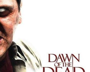 Review: DAWN OF THE DEAD - Zackiges Remake