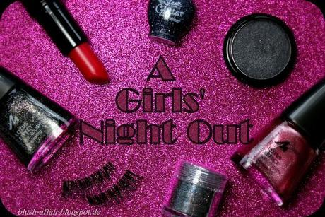 Blogparade - A Girls' Night Out