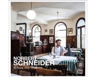 Norbert Schneider - Schau mer mal