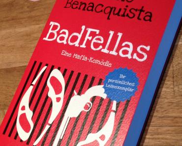 [Rezension] Badfellas - Eine Mafia-Komödie von Tonino Benacquista