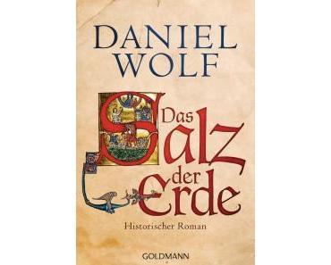 [Rezension] Das Salz der Erde von Daniel Wolf