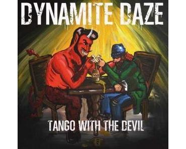 Dynamite Daze - Tango With The Devil