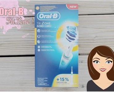 Oral-B TriZone 600 | Neuzugang im Badezimmer =)