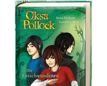 """[MINI-REZENSION] """"Oksa Pollock: Die Entschwundenen"""" (Band 2)"""