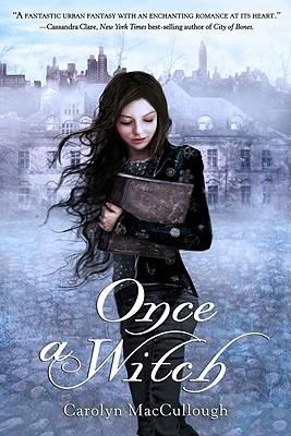 {Rezension} Carolyn McCullough: Once A Witch