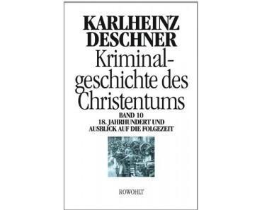 Karlheinz Deschner: Von den Sünden der christlichen Kirche