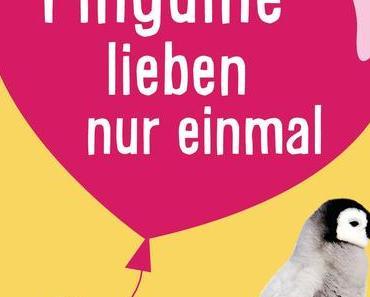 """Rezension zu """"Pinguine lieben nur einmal"""" von Kyra Groh"""