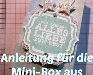 """Anleitung: Goodies """"Eiszauber""""/ Mini-Box"""