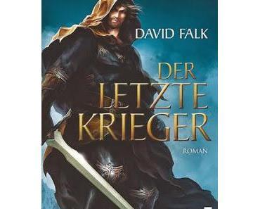 [Rezension] Der letzte Krieger (David Falk)