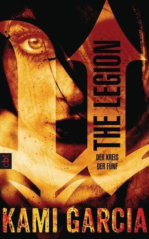 [Rezension] The Legion – Der Kreis der Fünf von Kami Garcia (The Legion #1)