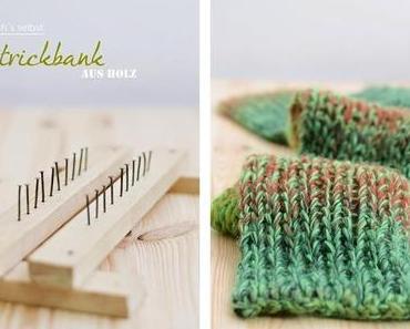 Wir stricken einen Schal + Strickbank DIY