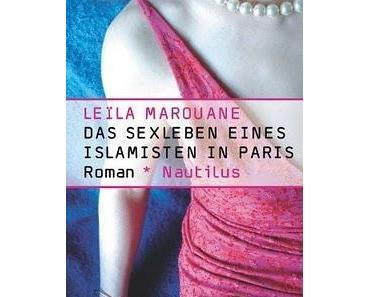 """Leila Maroune - """"Das Sexleben eines Islamisten in Paris"""""""