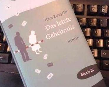 """Buchvorstellung:  Hans Zengelers """"Bloch-Reihe"""" – Das letzte Geheimnis"""