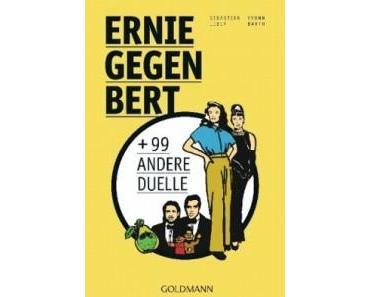 [Rezension] Ernie gegen Bert + 99 andere Duelle von Sebastian Leber und Yvonn Barth