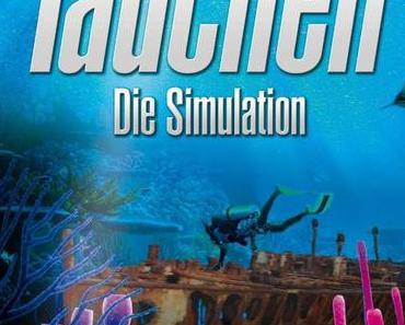 TAUCHEN – Die Simulation