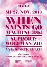 Konzert Preview: When Saints Go Machine (DK) @Stall 6, Zürich