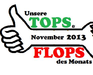 Specials: Unsere TOPS & FLOPS des Novembers 2013