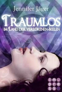 [Rezension] Jennifer Jäger Traumlos Band Land verlorenen Seelen