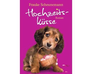 KW49/2013 + KW50/2013 - Buchverlosung der Woche - Hochzeitsküsse von Frauke Scheunemann