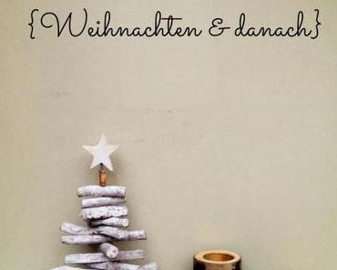 Baumstammdeko für {Weihnachten & danach}