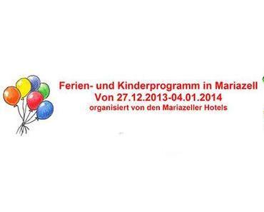 Ferien- und Kinderprogramm in Mariazell