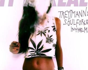 #It is real! – TRETTMANN & SOULFORCE IN THE MIX! FREE DL
