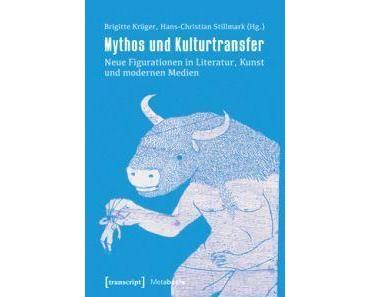 """Mythos und Kulturtransfer"""