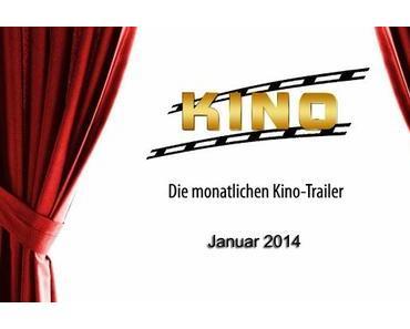 [Kino-Trailer] Die Kinohighlights 2014 - Januar