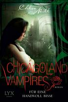 [Rezension] Chicagoland Vampires 07: Für eine Handvoll Bisse - Chloe Neill