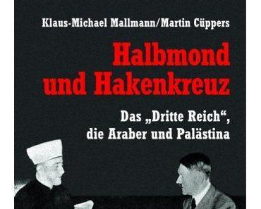 Halbmond und Hakenkreuz: Walther Rauff und die Gaswagen für Palästina
