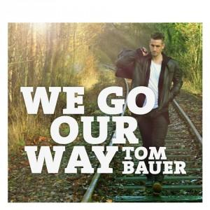 Foto: FB Seite Tom Bauer - We Go Our Way