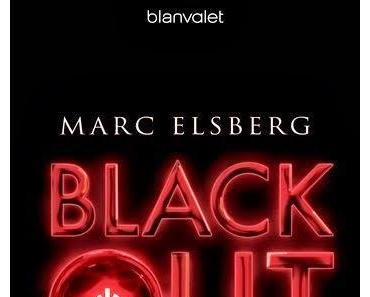 Marc Elsberg: Blackout - Morgen ist es zu spät