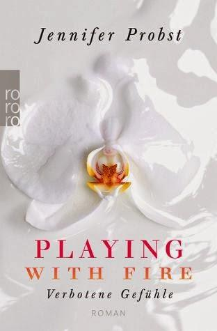 Rezension: Playing With Fire- Verbotene Gefühle von Jennifer Probst