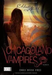 Drei Bisse frei – Chicagoland Vampires 4 | Rezension